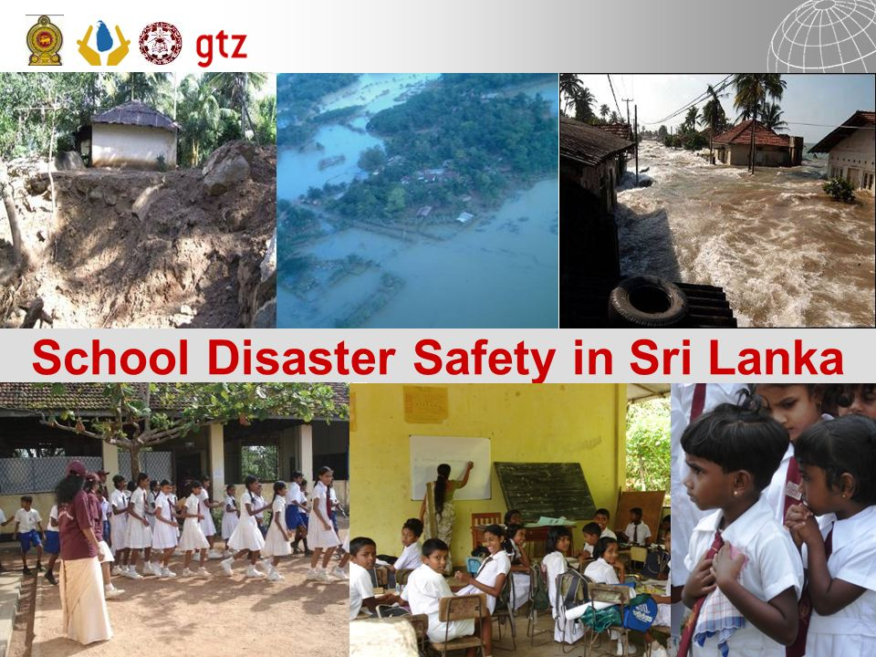 17 June 2009 Page 1School Disaster Safety - Sri Lanka School Disaster Safety in Sri Lanka