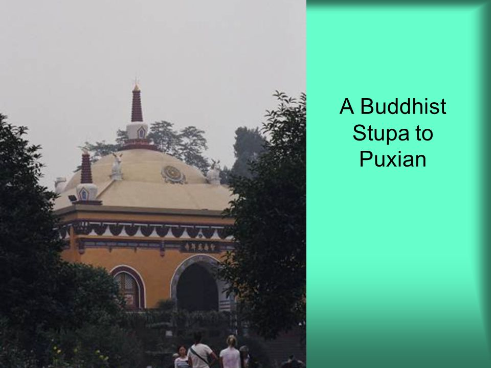 A Buddhist Stupa to Puxian