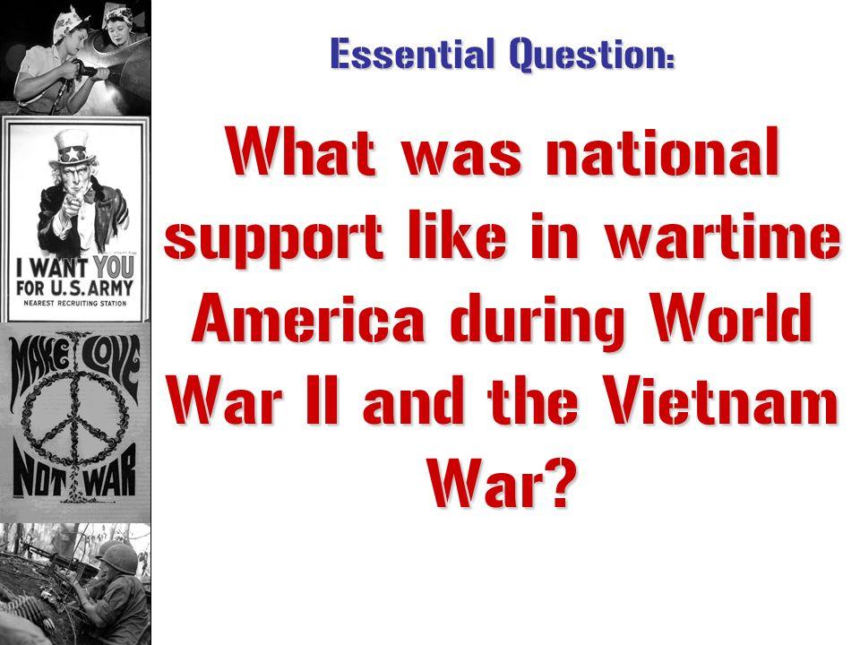 Wartime America: World War II v. Vietnam War Lizzy S. AHAP – KLM Horace Greeley HS Chappaqua, NY