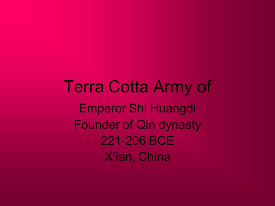 Terra Cotta Army of Emperor Shi Huangdi Founder of Qin dynasty 221-206 BCE Xian, China