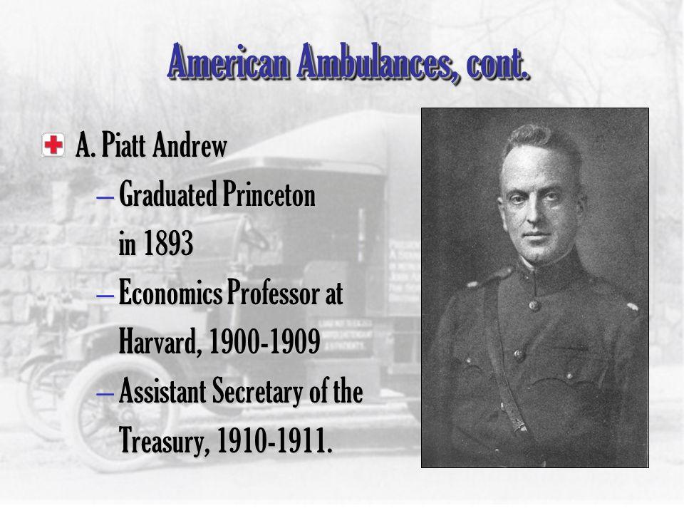American Ambulances, cont.