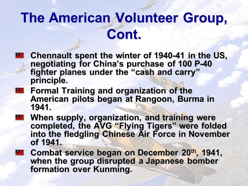The American Volunteer Group Flying Tigers In 1937, US Capt.