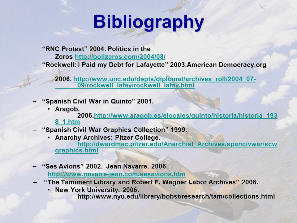 Bibliography Picture Sources:Picture Sources: - American Field Service in World War One 2004.
