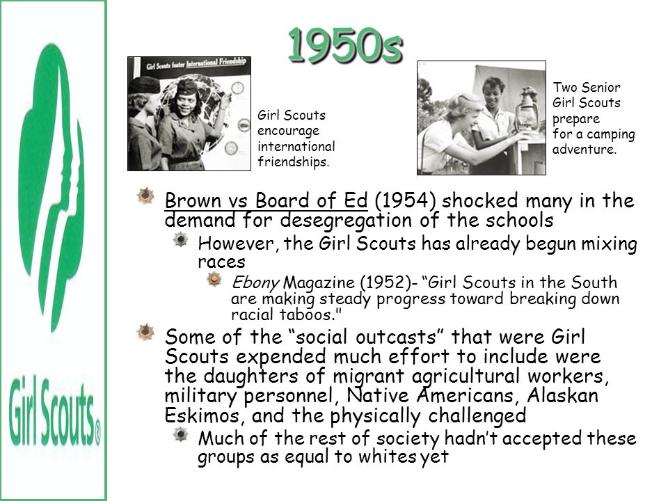 WWIIWWII Up until this point, there wasnt an event that really gave the Girl Scouts a chance to help and prove themselves Women met the needs of the n