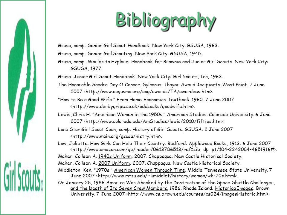 BibliographyBibliography 2001. Legacies: A Girl Scout Uniform. Smithsonian. 7 June 2007. Challenger 7 Astronauts. 1986. Space Today Online. 7 June 200