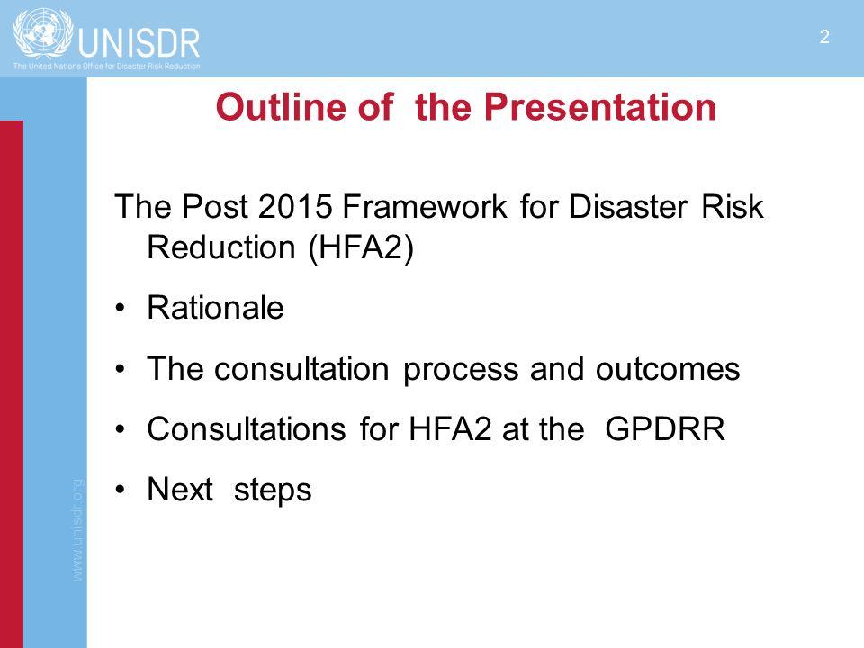 www.unisdr.org 3 Why Post 2015 Framework for DRR.