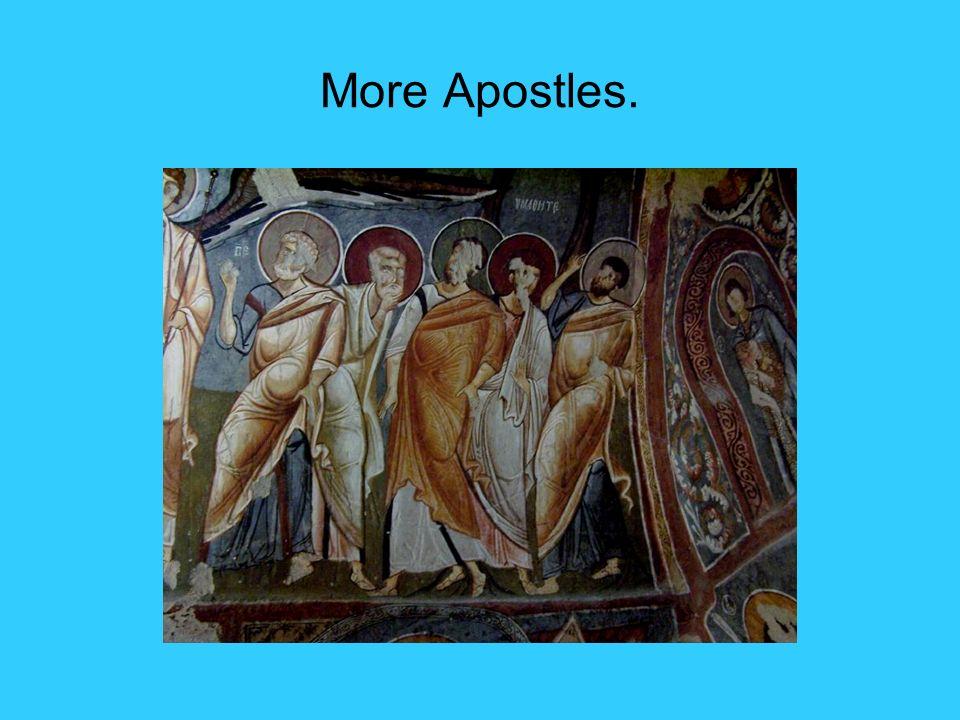 More Apostles.