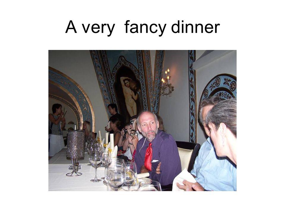 A very fancy dinner