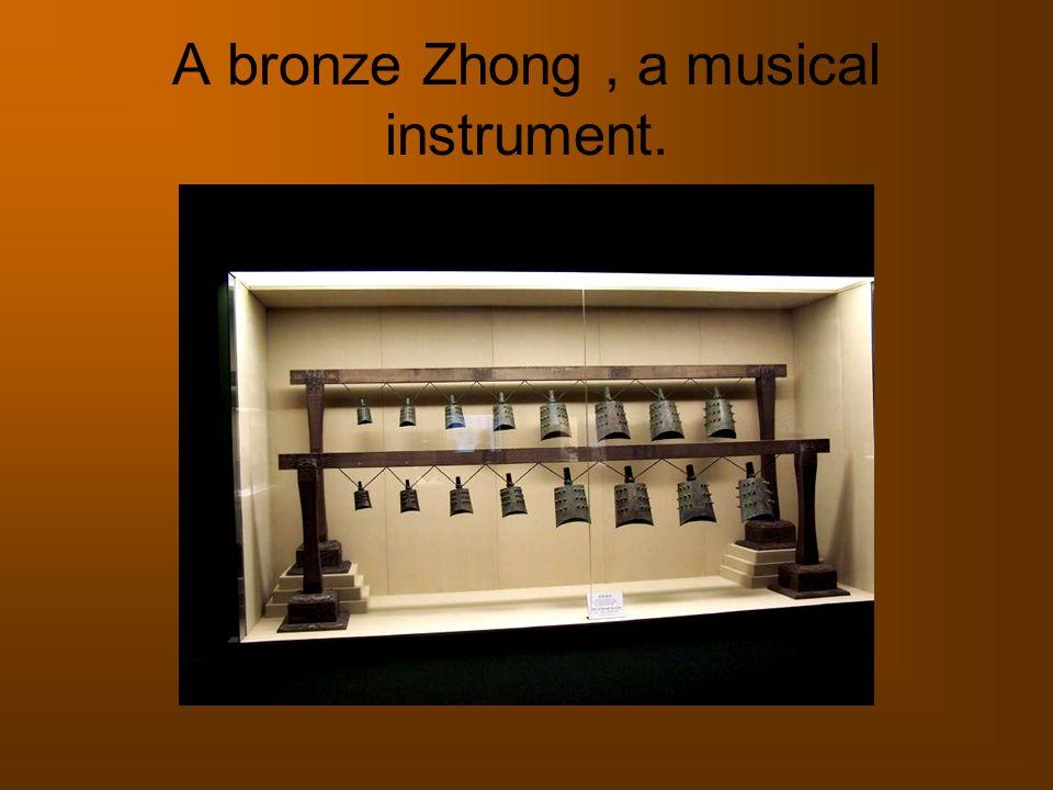 A bronze Zhong, a musical instrument.