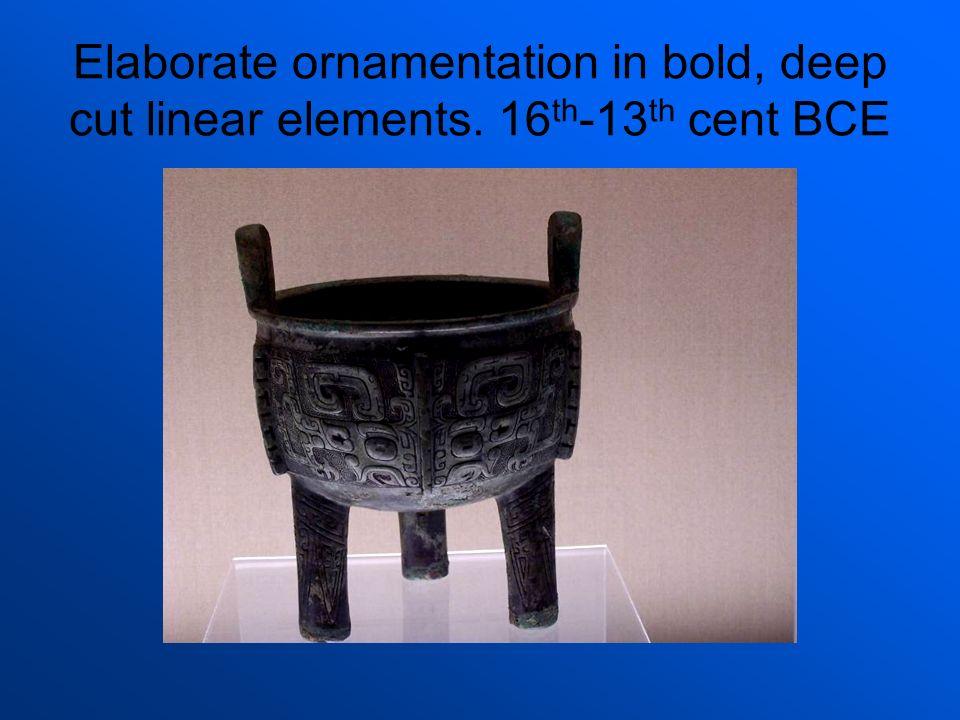 Elaborate ornamentation in bold, deep cut linear elements. 16 th -13 th cent BCE