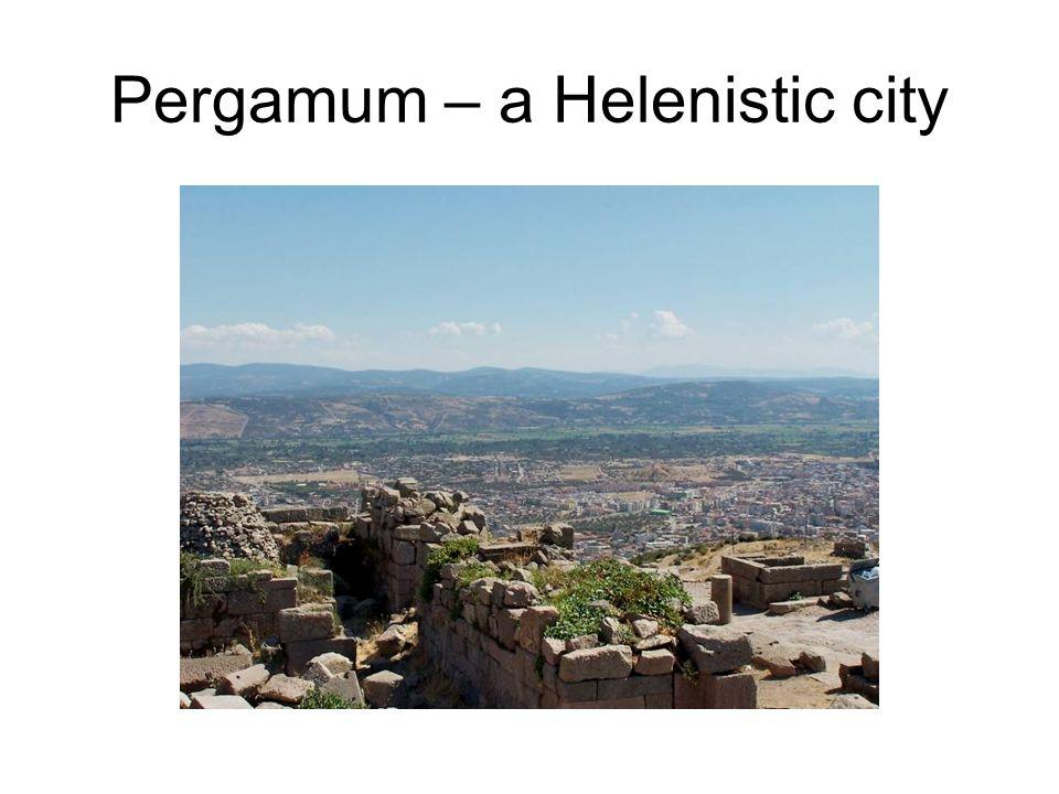 Pergamum – a Helenistic city