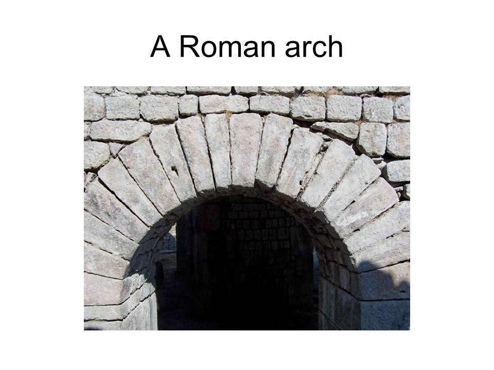A Roman arch