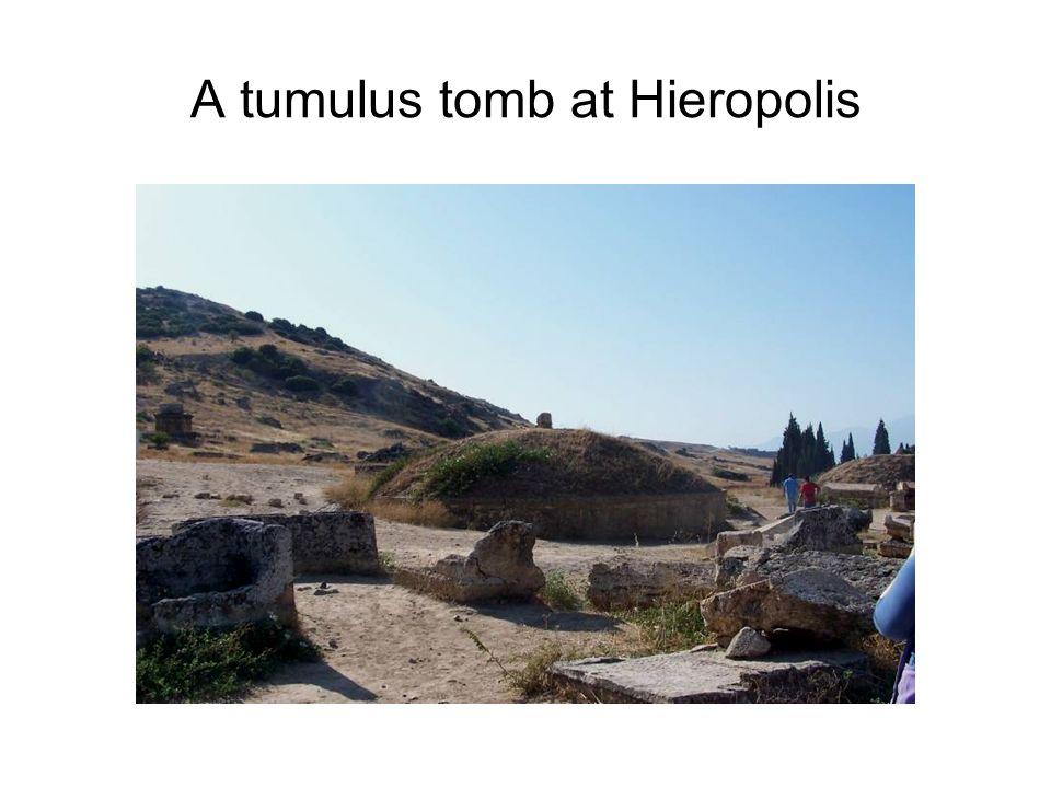 A tumulus tomb at Hieropolis