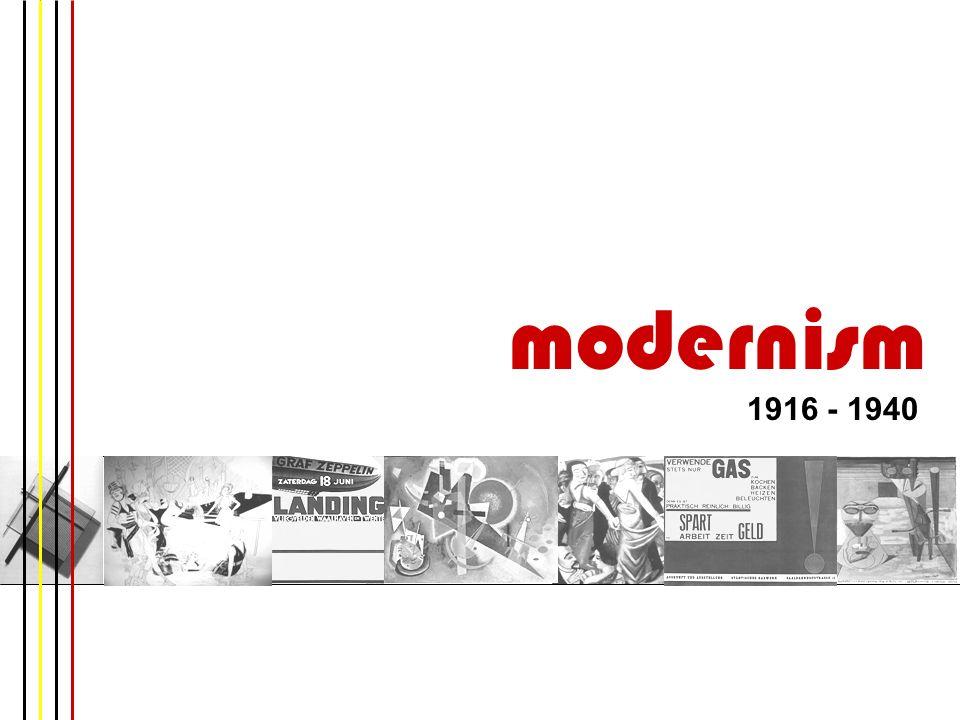 modernism 1916 - 1940