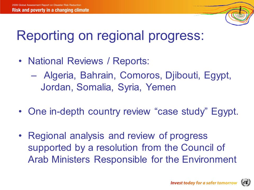 National Reviews / Reports: –Algeria, Bahrain, Comoros, Djibouti, Egypt, Jordan, Somalia, Syria, Yemen One in-depth country review case study Egypt. R