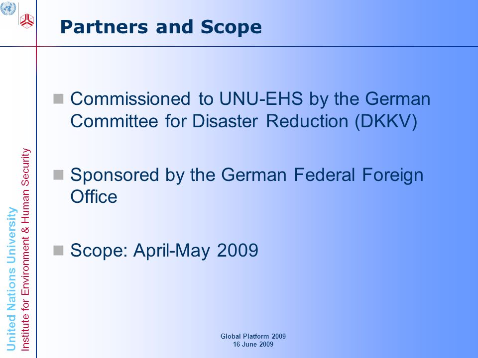 United Nations University Institute for Environment & Human Security Global Platform 2009 16 June 2009