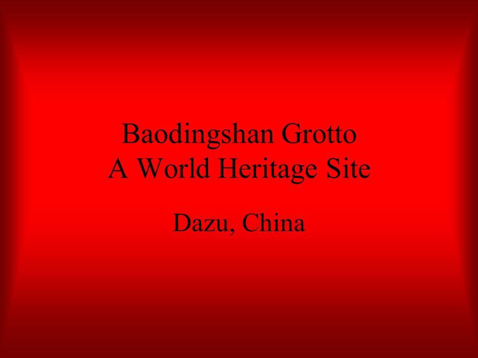 Baodingshan Grotto A World Heritage Site Dazu, China