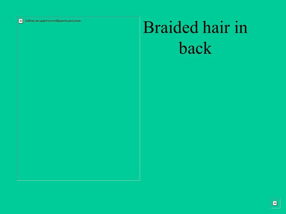 Braided hair in back