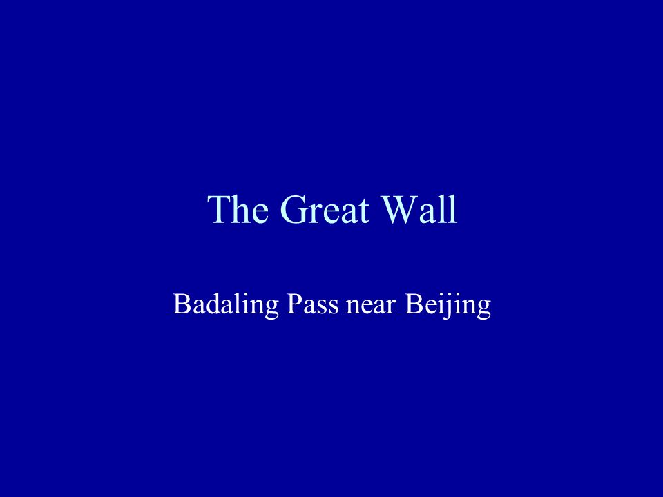 The Great Wall Badaling Pass near Beijing