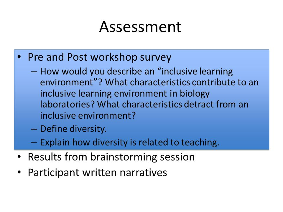 Assessment Pre and Post workshop survey – How would you describe an inclusive learning environment.