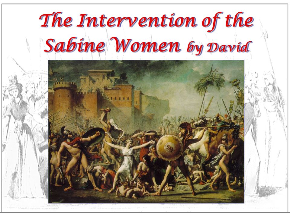 The Intervention of the Sabine Women by David