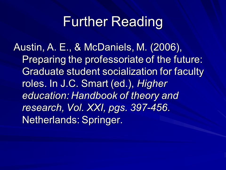 Further Reading Austin, A.E., & McDaniels, M.
