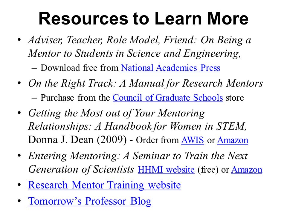 Adviser, Teacher, Role Model, Friend: On Being a Mentor to Students in Science and Engineering, – Download free from National Academies PressNational