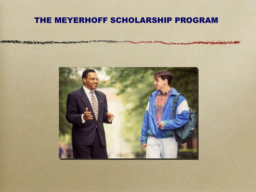 THE MEYERHOFF SCHOLARSHIP PROGRAM