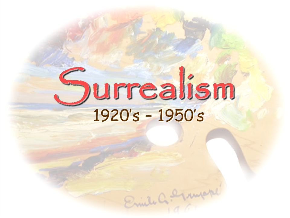 Provided a base for Surrealism, which developed later Not solely pessimistic: Supported freeing the world of traditional views Wanted to create new fo