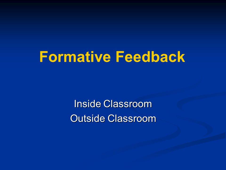 Formative Feedback Inside Classroom Outside Classroom