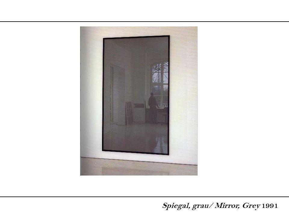 Spiegal, grau/ Mirror, Grey 1991