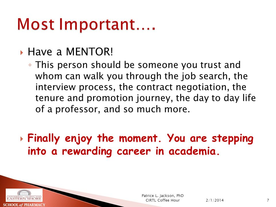 Have a MENTOR.