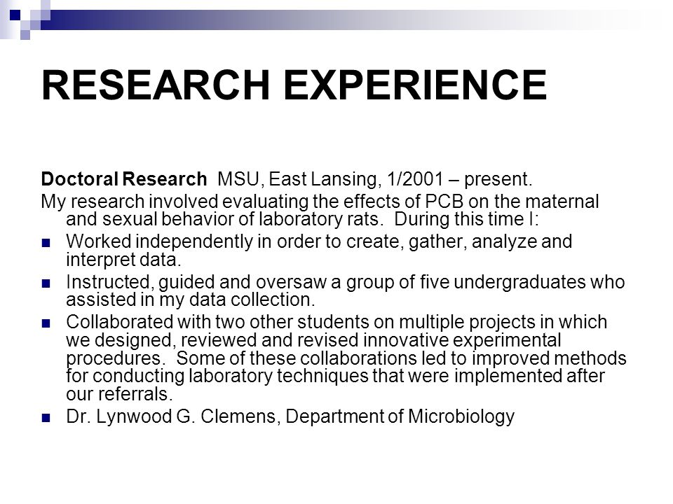 RESEARCH EXPERIENCE Doctoral Research MSU, East Lansing, 1/2001 – present.