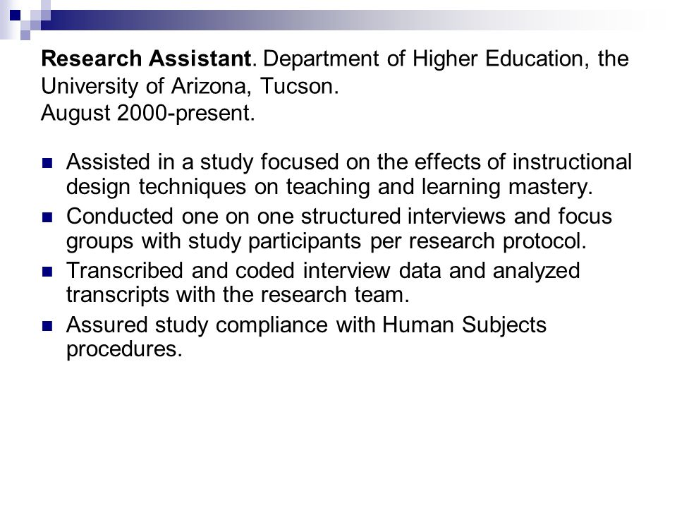 Research Assistant. Department of Higher Education, the University of Arizona, Tucson.