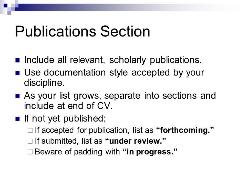 Publications Section Include all relevant, scholarly publications.