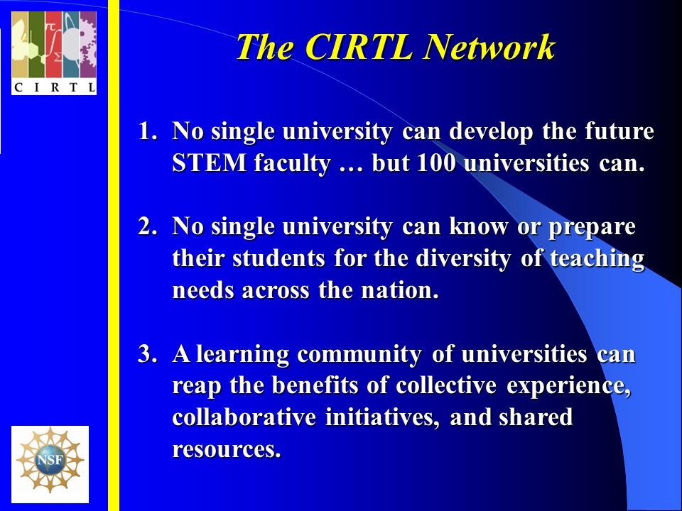 1.No single university can develop the future STEM faculty … but 100 universities can.