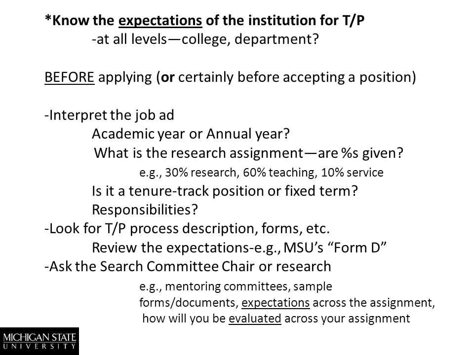 *Know the expectations of the institution for T/P -at all levelscollege, department.