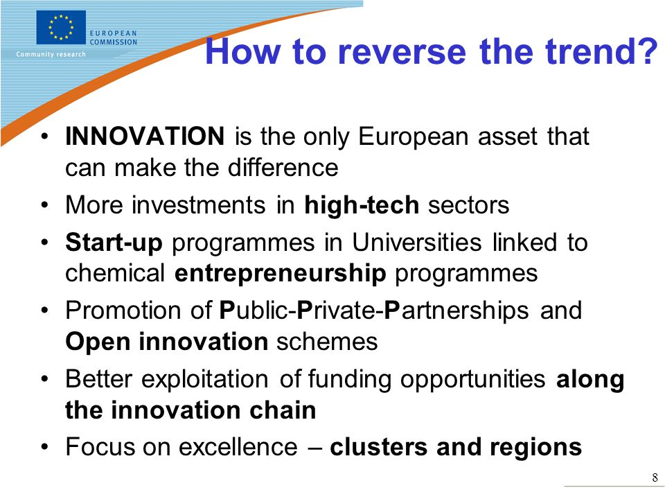 8 How to reverse the trend? INNOVATION is the only European asset that can make the difference More investments in high-tech sectors Start-up programm