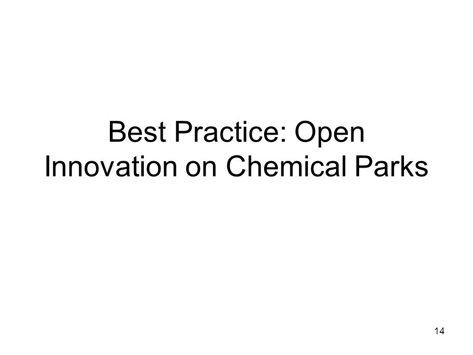 14 Best Practice: Open Innovation on Chemical Parks