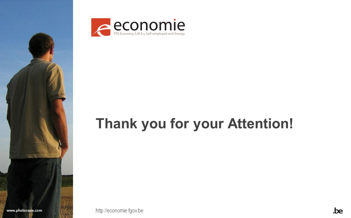 http://economie.fgov.be Thank you for your Attention!