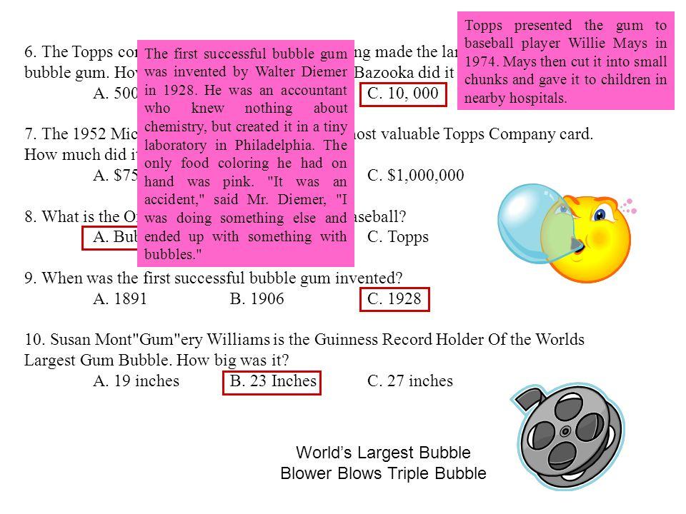 Bubblegum Basics How do we make bubblegum.