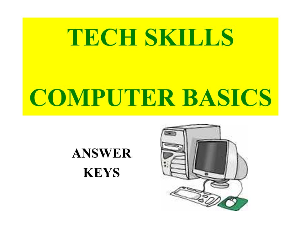 Computer Connections - Lesson 1: Outer Hardware 1.