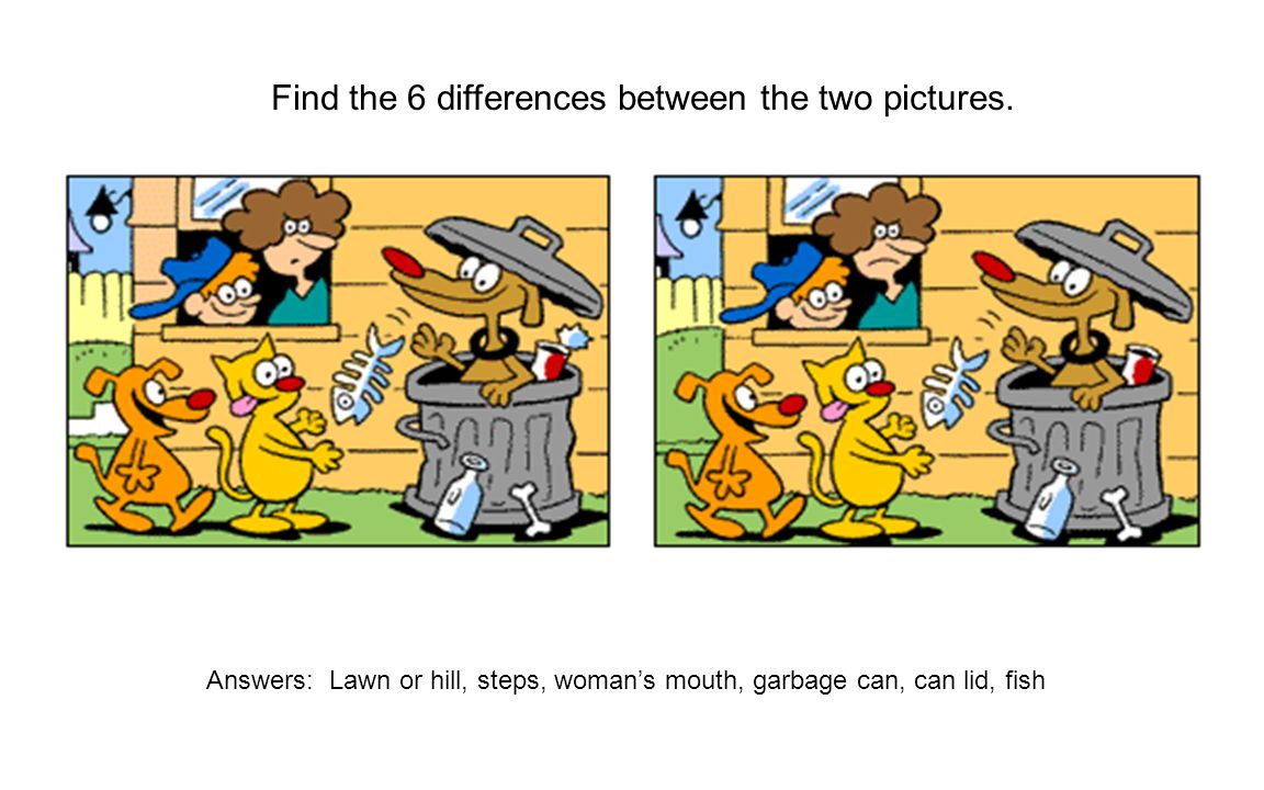 Find the 6 differences between the two pictures. Answers: Lawn or hill, steps, womans mouth, garbage can, can lid, fish