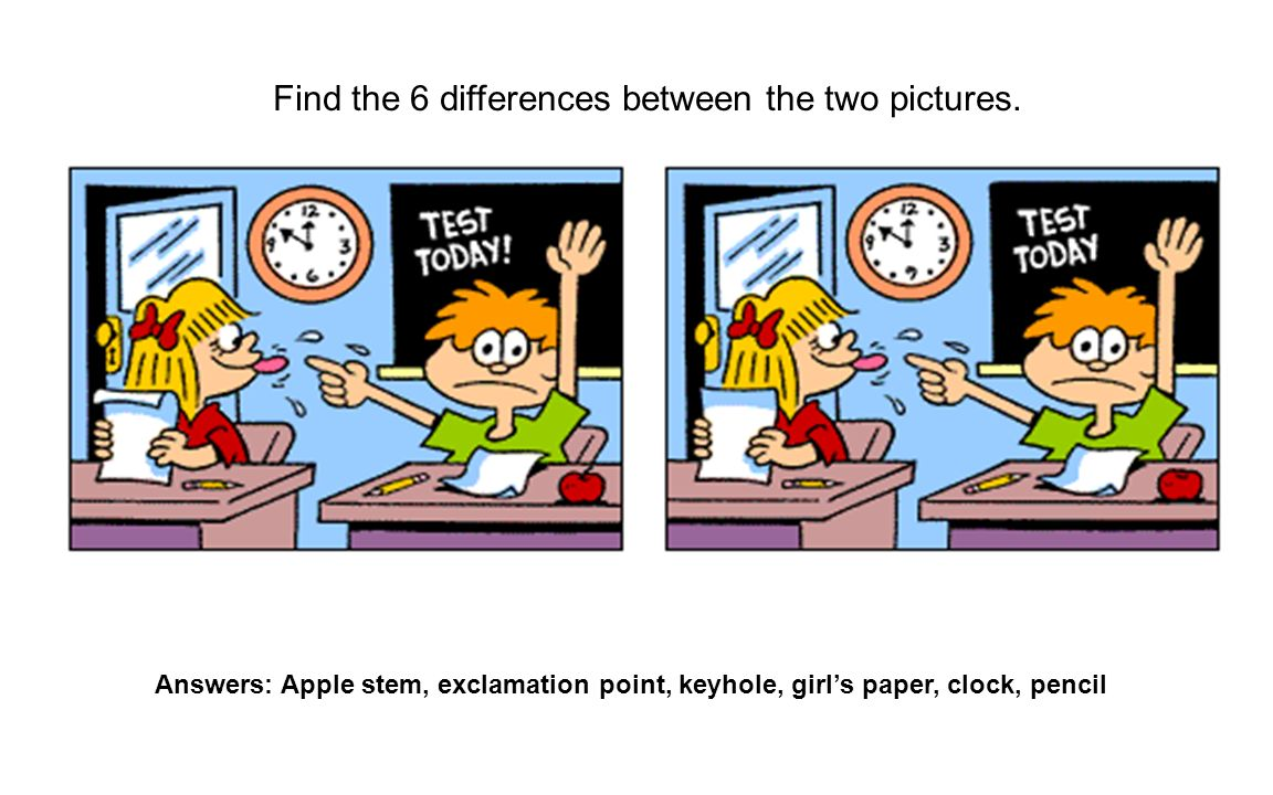 Find the 6 differences between the two pictures. Answers: Apple stem, exclamation point, keyhole, girls paper, clock, pencil
