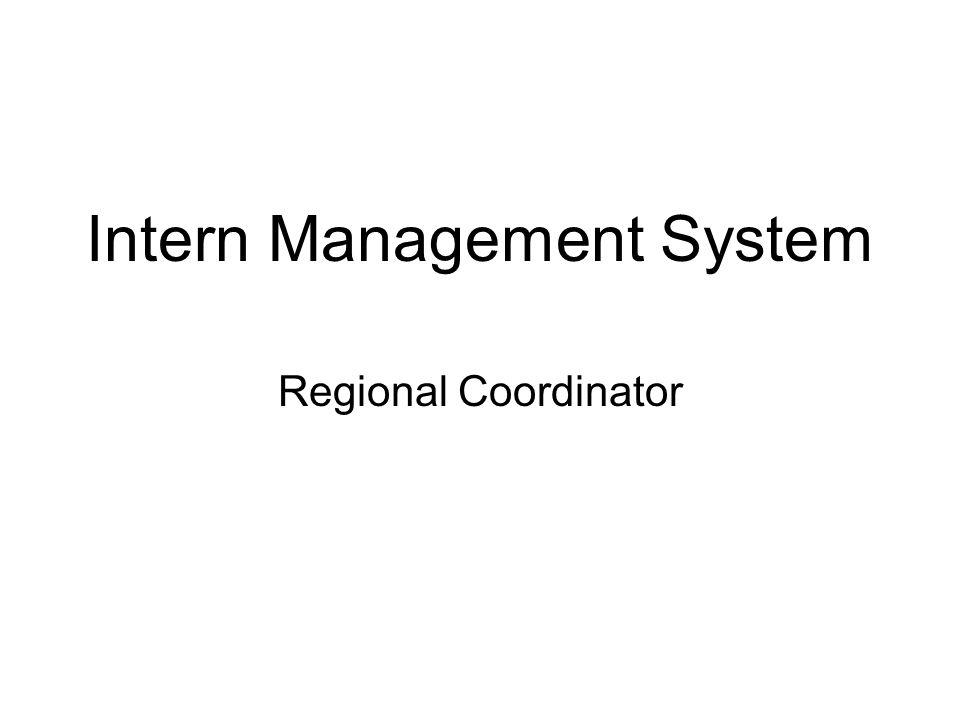 Intern Management System Regional Coordinator
