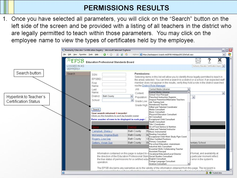 PERMISSIONS RESULTS 1.Once you have selected all parameters, you will click on the Search button on the left side of the screen and be provided with a
