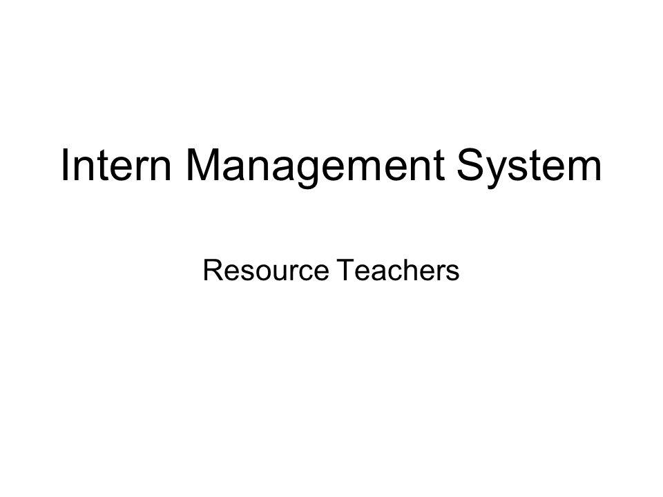Intern Management System Resource Teachers