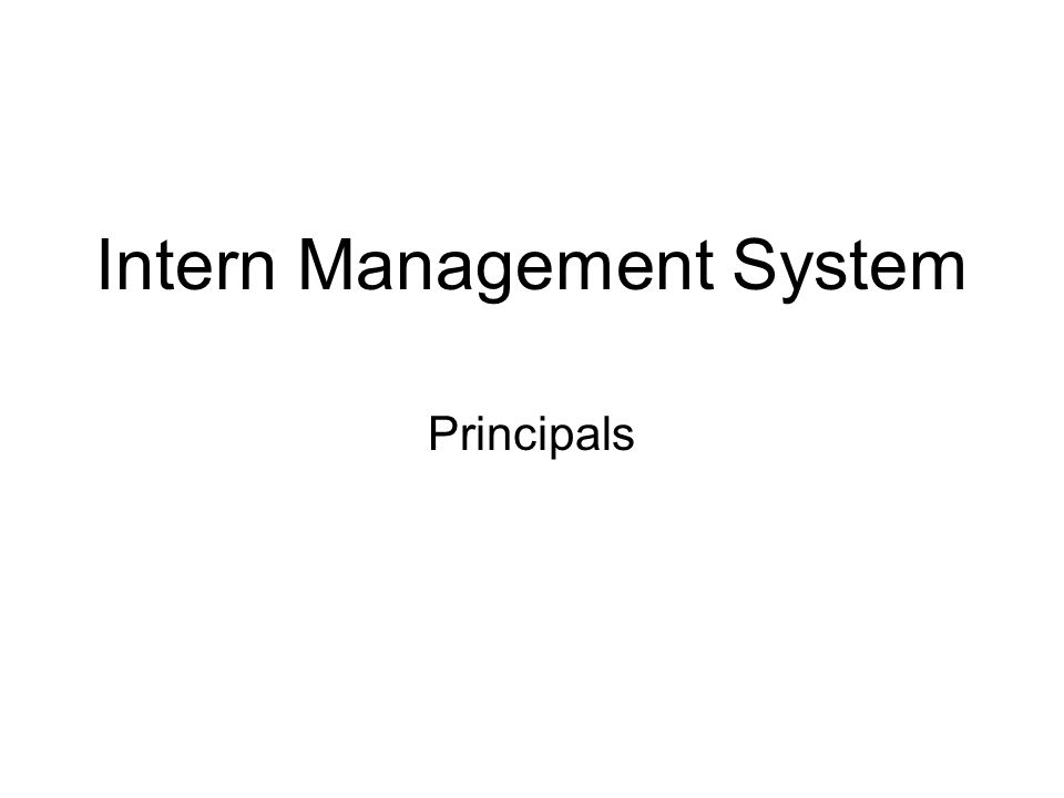 Intern Management System Principals