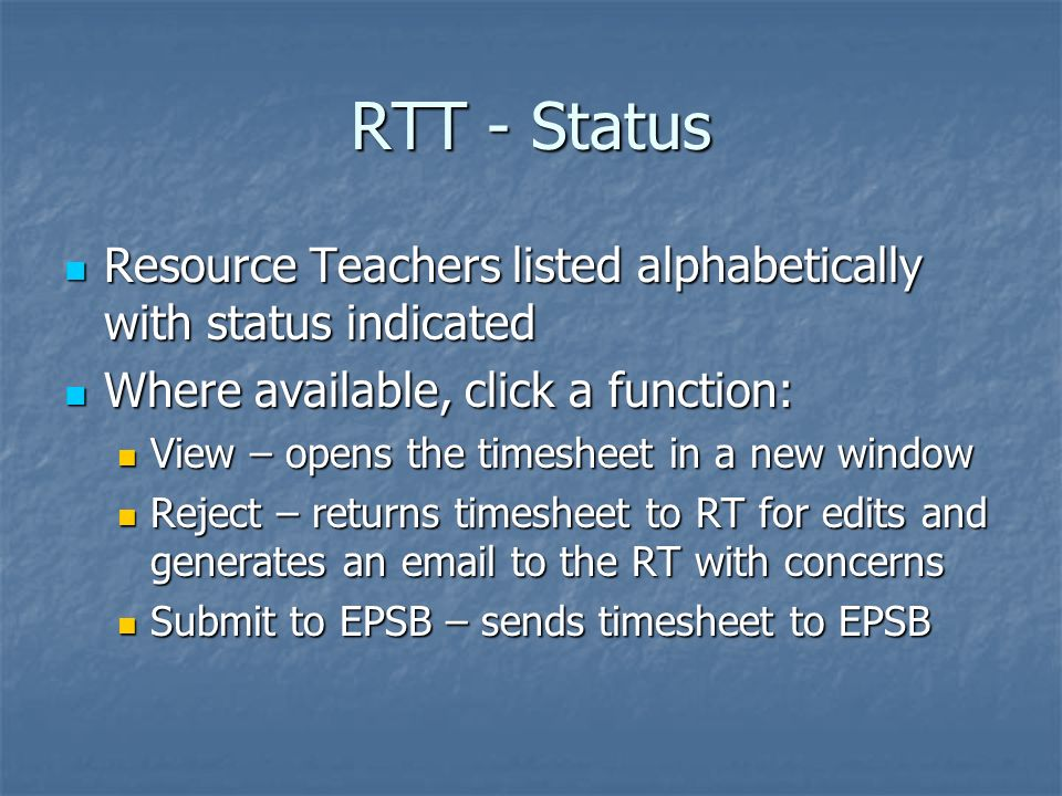 RTT - Status Resource Teachers listed alphabetically with status indicated Resource Teachers listed alphabetically with status indicated Where availab