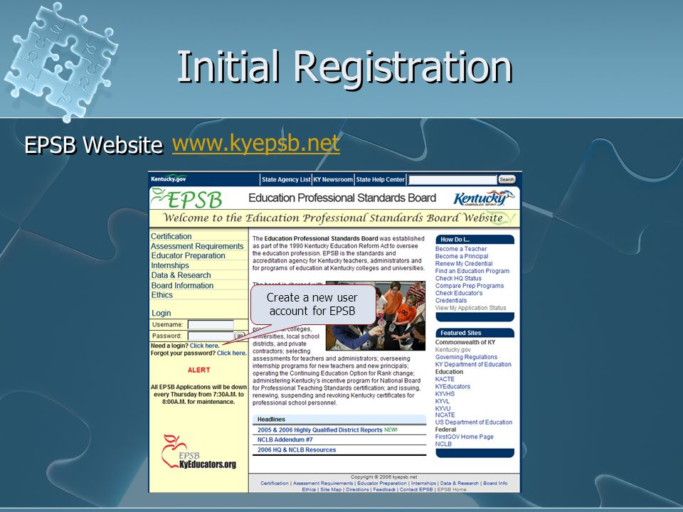 Initial Registration EPSB Website Create a new user account for EPSB www.kyepsb.net